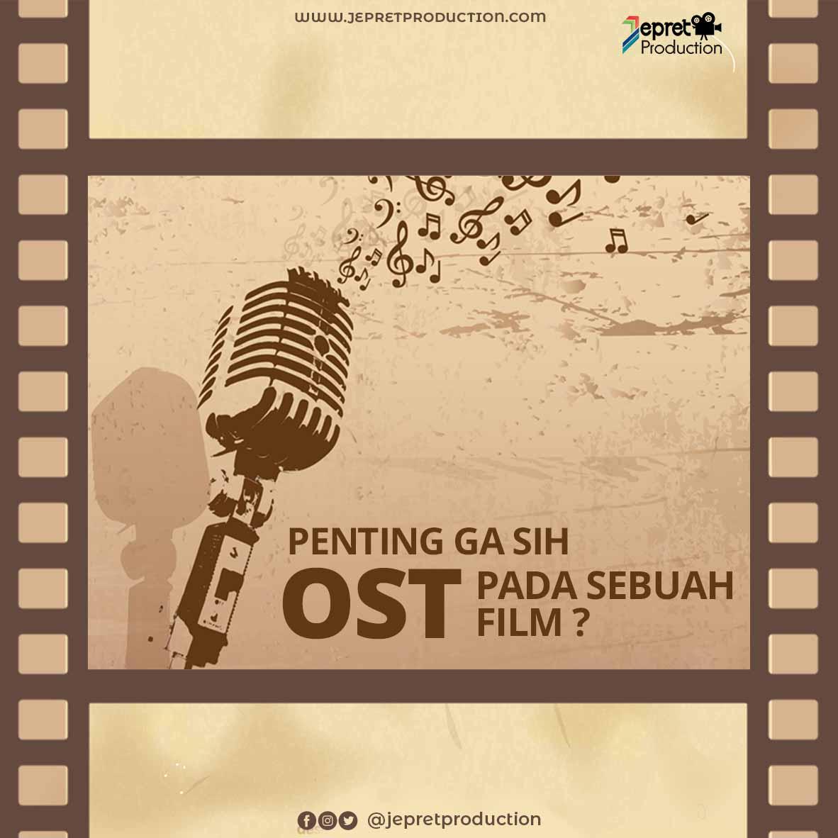 Penting Ga sih OST pada sebuah FILM?