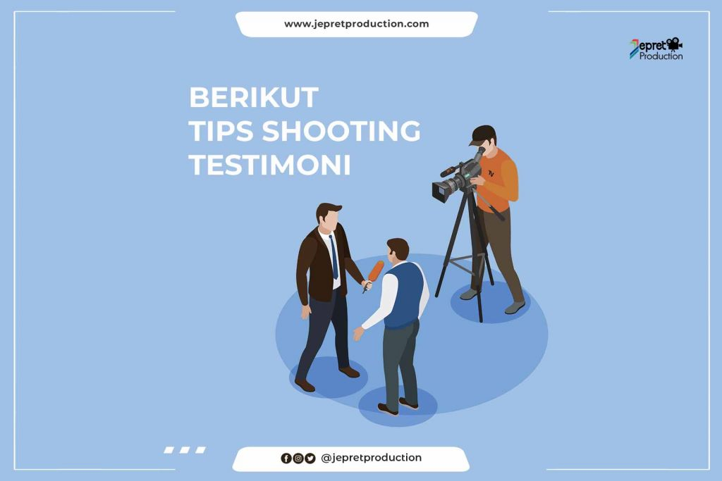 Berikut Tips Shooting TESTIMONI