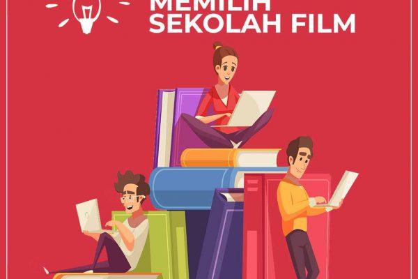 5 Tips memilih sekolah film