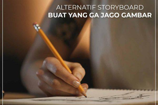 Alternatif Storyboard buat yang tidak jago gambar