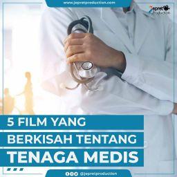 5 FILM YANG BERKISAH TENTANG TENAGA MEDIS