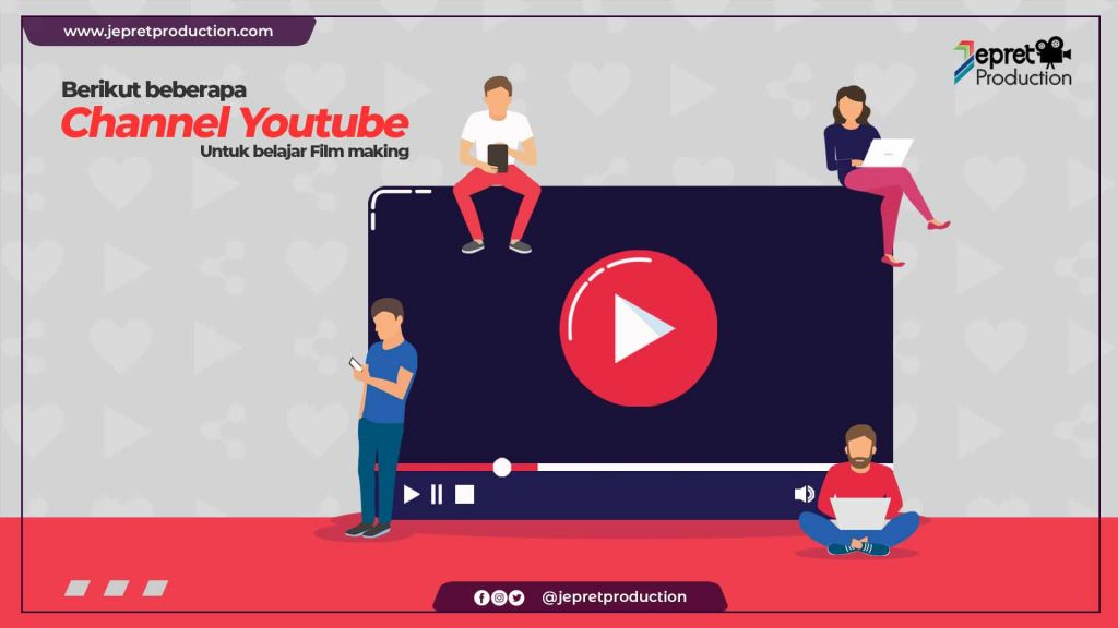 CHANNEL YOUTUBE UNTUK BELAJAR FILM MAKING
