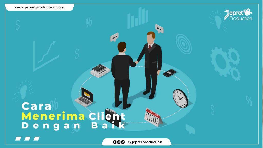 Cara menerima client dengan baik
