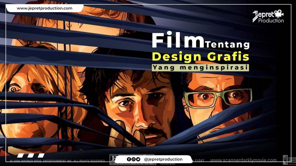 Film tentang desain grafis yang menginspirasi