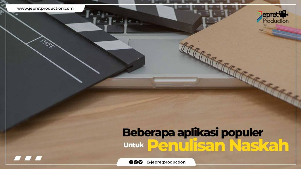 Aplikasi populer Penulisan Naskah