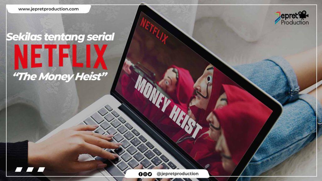 Sekilas tentang serial Netflix