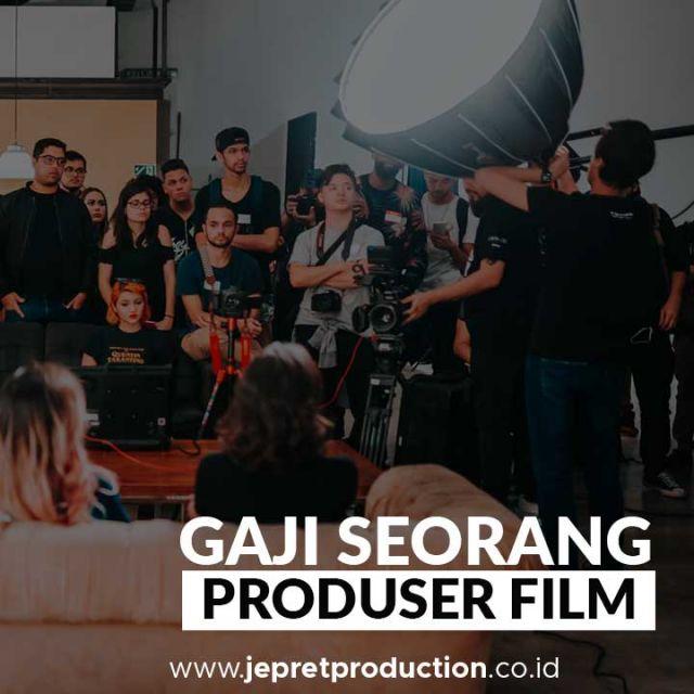 Gaji Produser Film