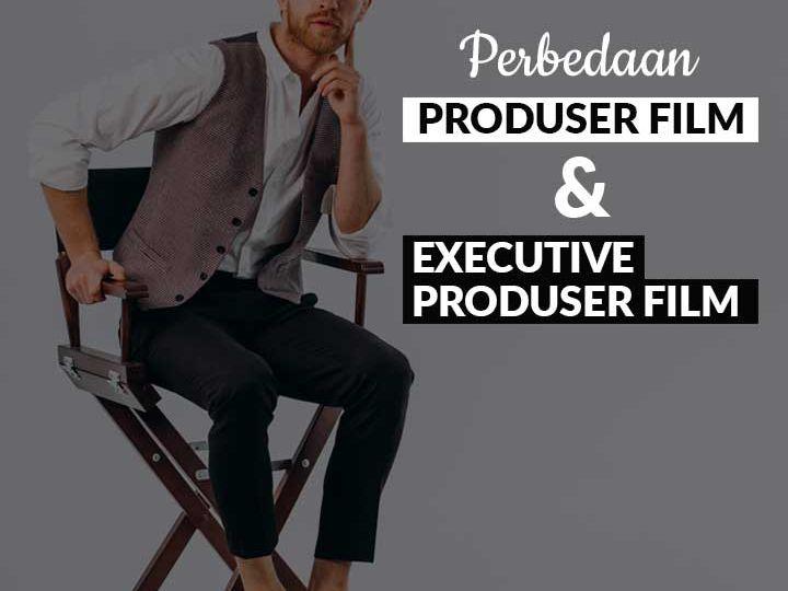 Perbedaan-produser-dan-executive-produser