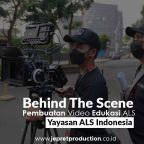 Behind The Scene Pembuatan Video Edukasi ALS